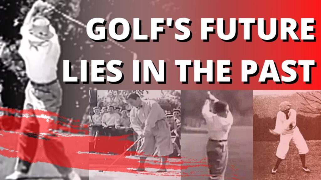 The Classic Golf Swing And How Golfs Future Lies In The